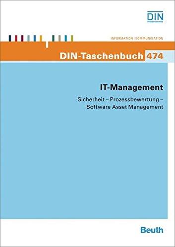 IT-Management: Sicherheit - Prozessbewertung - Software Asset Management