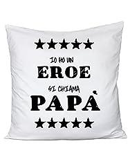 Idea Regalo - Cuscino Io ho un eroe - si chiama papà - festa del papà - happy father's day - in cotone by Fashwork