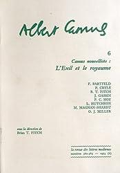 Albert Camus : Tome 6, Camus nouvelliste : L'Exil et le royaume