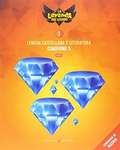 Proyecto: La leyenda del Legado. Lengua castellana y Literatura 1. Versión Pauta. Cuaderno 3 : Comunidad de Madrid