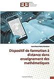 Dispositif de formation à distance dans enseignement des mathématiques...