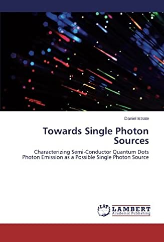 Towards Single Photon Sources: Characterizing Semi-Conductor Quantum Dots Photon Emission as a Possible Single Photon Source