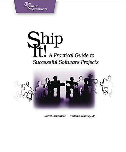 Ship it!: A Practical Guide to Successful Software Projects (Pragmatic Programmers) (English Edition)