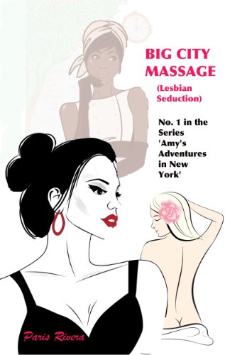 Season Sex City 1 In The (Big City Massage (Lesbian Seduction): No. 1 in the Series 'Amy's Adventures in New York' (English Edition))