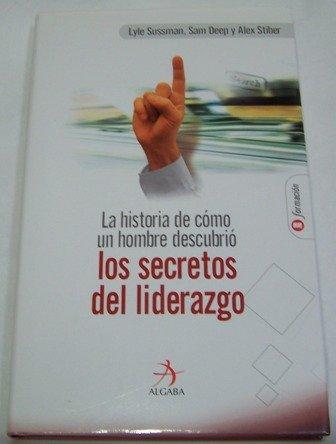 Secretos del liderazgo, los.