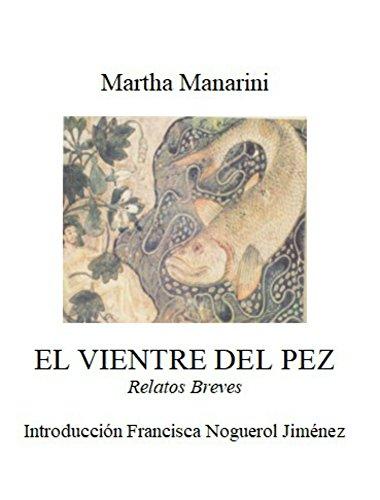 El vientre del pez por Martha  Manarini