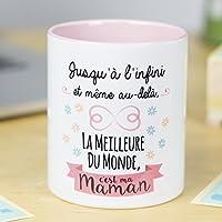 Nos Pensées | Tasse à café ou à thé en céramique | Cadeau original pour une MAMAN | Jusqu'à l'infini et même au-delà, la meilleure du monde, c'est ma maman | 100% RESISTANT au micro-ondes et au lave-vaisselle | Tasse avec un message amusant pour une maman | BEAU et EN EXCLUSIVITE | Emaillage brillant SPECIAL de qualité | Phrase et dessin créatifs inscrits sur la superficie | Idéal pour n'importe quelle boisson, infusion ou thé