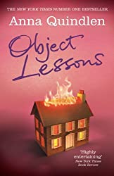 Object Lessons by Anna Quindlen (2012-04-05)