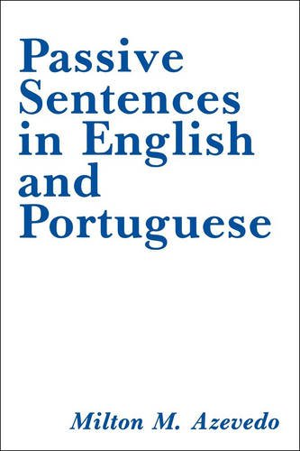 Passive Sentences in English and Portuguese