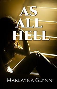 As All Hell (Memoirs of Marlayna Glynn Book 3) (English Edition) di [Glynn, Marlayna]