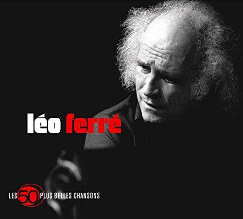 50 Plus Belles Chansons Léo Ferré
