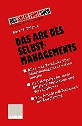 Das Abc Des Selbstmanagements (German Edition)