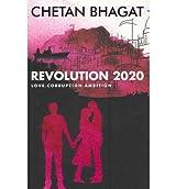 [(Revolution 2020)] [Author: Chetan Bhagat] published on (October, 2011)