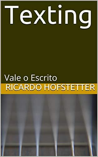 Texting: Vale o Escrito (Portuguese Edition)