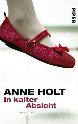 Buchseite und Rezensionen zu 'In kalter Absicht' von Anne Holt