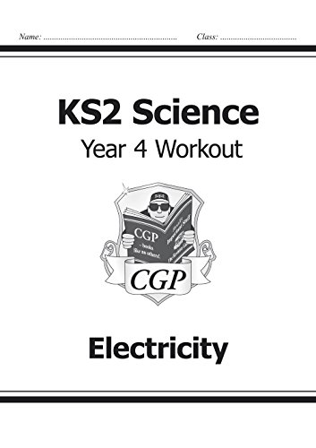 KS2 Science Year Four Workout: Electricity por CGP Books