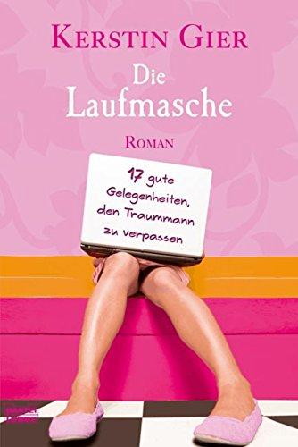 Buchseite und Rezensionen zu 'Die Laufmasche: 17 gute Gelegenheiten, den Traummann zu verpassen' von Kerstin Gier