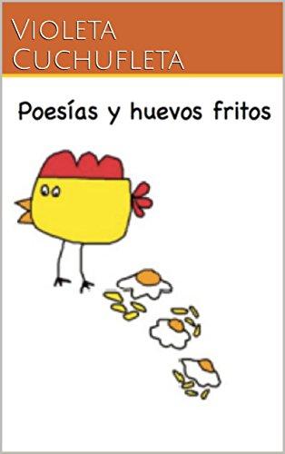 Poesías y huevos fritos