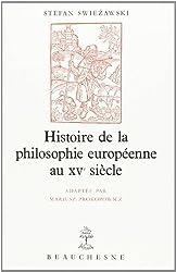 Histoire de la philosophie européenne au XVe siècle