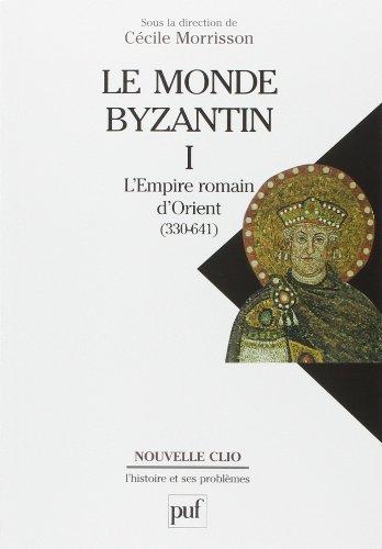 Le monde byzantin. Tome 1 - L'Empire romain d'Orient (330-641) de Bernard Bavant (27 avril 2012) Broch