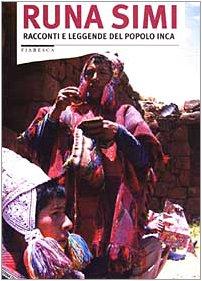 Runa Simi. Racconti e leggende del popolo inca