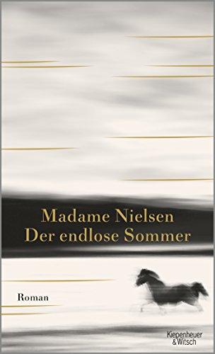 Buchseite und Rezensionen zu 'Der endlose Sommer: Roman: Ein Requiem' von Madame Nielsen