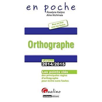 Orthographe 2014-2015, 3ème Ed.