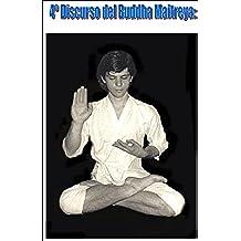 BUDDHA MAITREYA: 4º DISCURSO