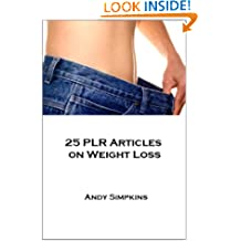 25 Premium Quality PLR Articles On Weight Loss & Dieting