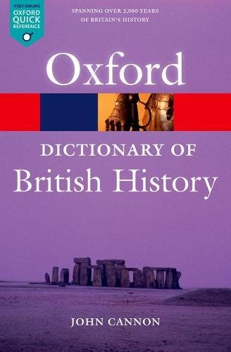 A Dictionary of British History (Oxford Quick Reference)