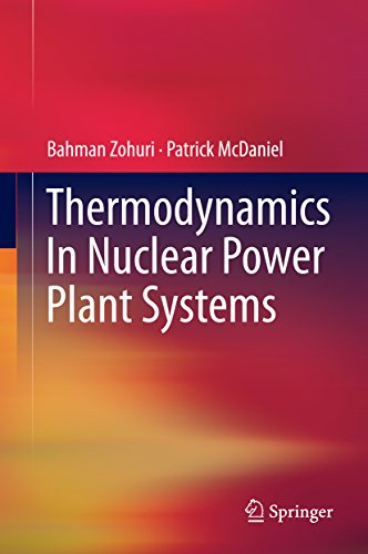 Thermodynamics In Nuclear Power Plant Systems por Patrick Mcdaniel