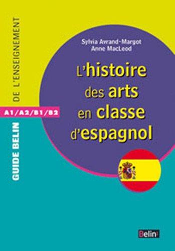 L'histoire des arts dans la classe d'Espagnol