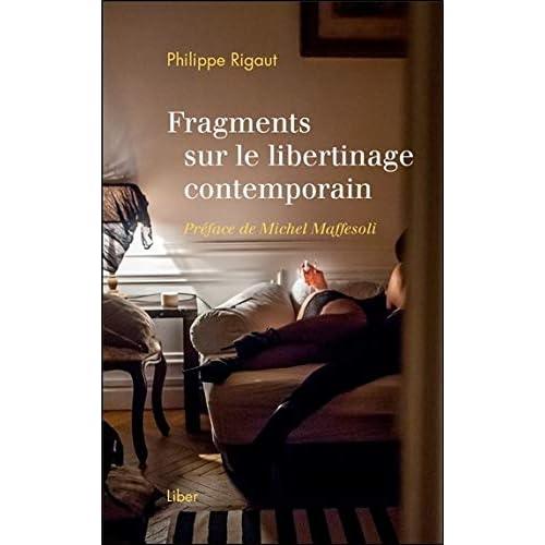 Fragments sur le libertinage contemporain