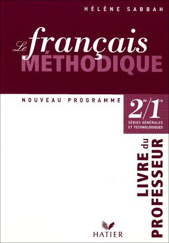Le français méthodique 2e/1e : Livre du professeur