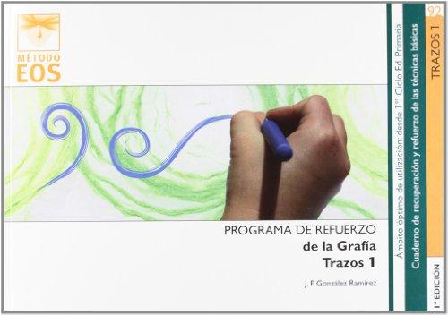 TRAZOS 1: Programa de refuerzo de la grafía (Método EOS)