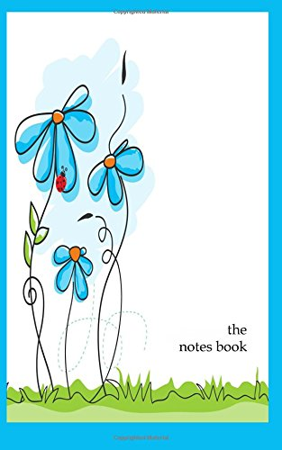 The Notes Book: Handy purse size. 100 lined pages for you to write down your thoughts, ideas, project notes, shopping list, kids activity schedule, and more. 5 x 8 size. White paper.