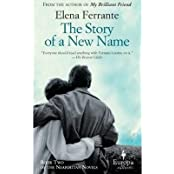 BY Ferrante, Elena ( Author ) [ THE STORY OF A NEW NAME (NEAPOLITAN NOVELS #02) ] Sep-2013 [ Paperback ]