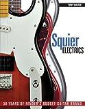 [(Squier Electrics: 30 Years of Fender