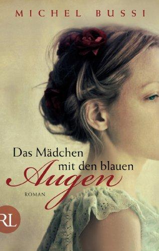 Buchseite und Rezensionen zu 'Das Mädchen mit den blauen Augen: Roman' von Michel Bussi