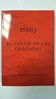 El Color De Las Granadas par  Ishq