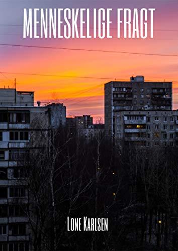 Menneskelige fragt (Danish Edition) por Lone  Karlsen