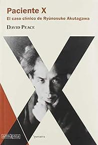 Paciente X par David Peace