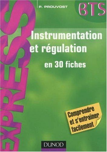 Instrumentation et rgulation en 30 fiches BTS