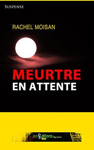 Meurtre en attente (Morgan Matte t. 1)
