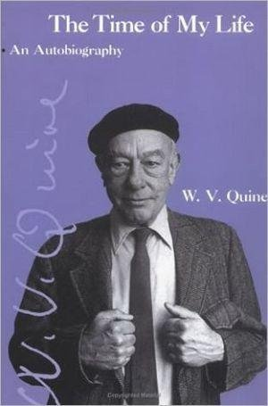 [ THE TIME OF MY LIFE: AN AUTOBIOGRAPHY (REVISED) (AUTOBIOGRAPHY) ] The Time of My Life: An Autobiography (Revised) (Autobiography) By Quine, Willard Van Orman ( Author ) May-2000 [ Paperback ]