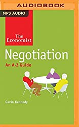 Negotiation: An A-Z Guide (The Economist) by Gavin Kennedy (2016-03-15)