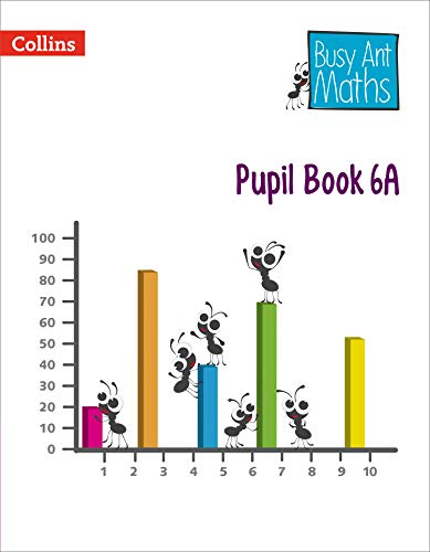 Pupil Book 6A (Busy Ant Maths) por Jeanette Mumford