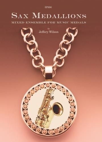 Sax Medallions : for 2-4 saxophones -