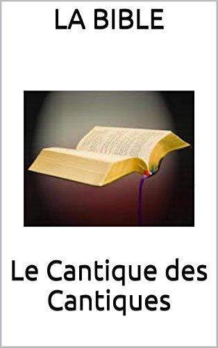 Livre gratuits en ligne Le Cantique des Cantiques pdf, epub ebook