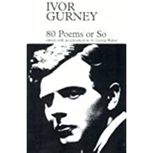 80 Poems or So (Fyfield Books) by Ivor Gurney (1997-11-27)